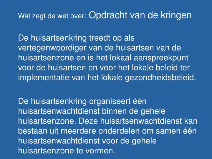 Wat zegt de wet over: