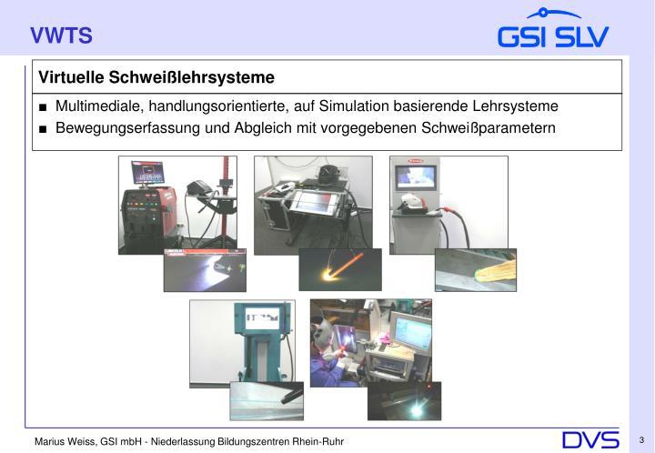Virtuelle schwei lehrsysteme