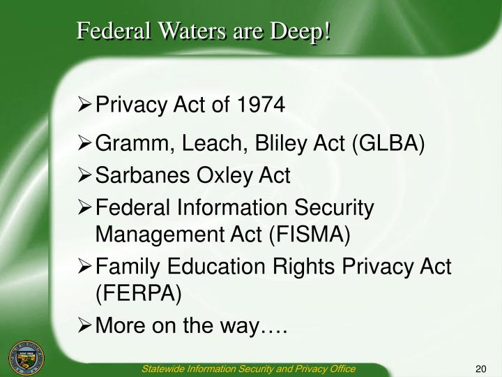 Federal Waters are Deep!