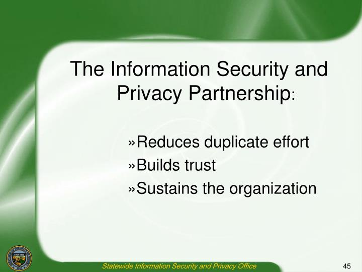 The Information Security and Privacy Partnership