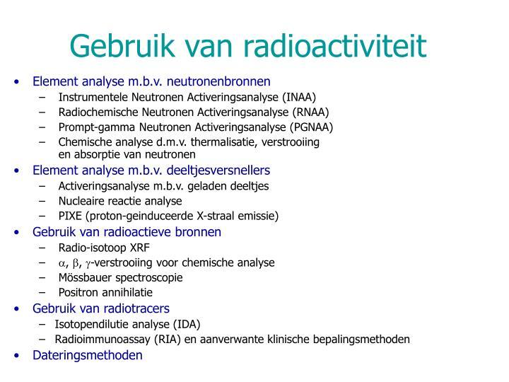 Gebruik van radioactiviteit