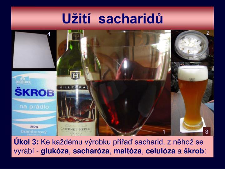 Užití  sacharidů