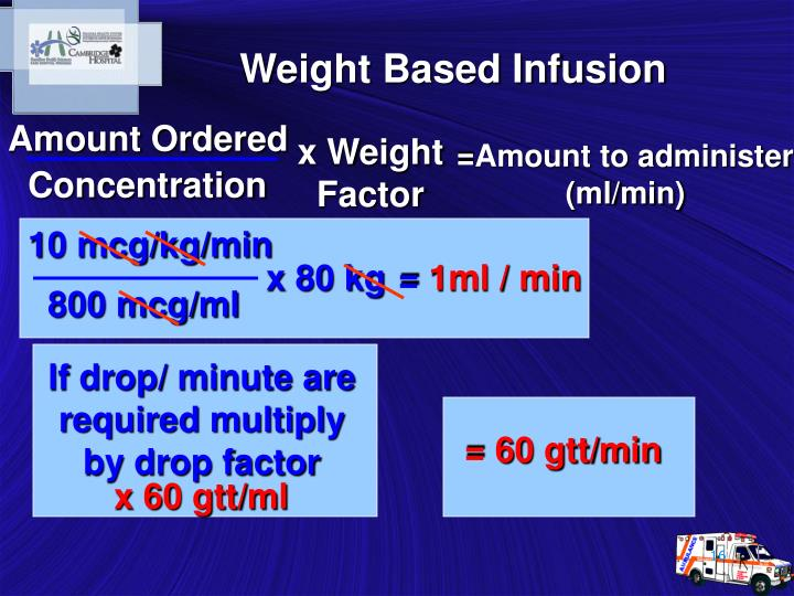 Weight Based Infusion