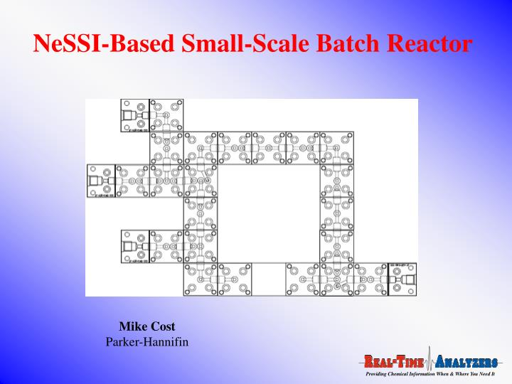 NeSSI-Based Small-Scale Batch Reactor