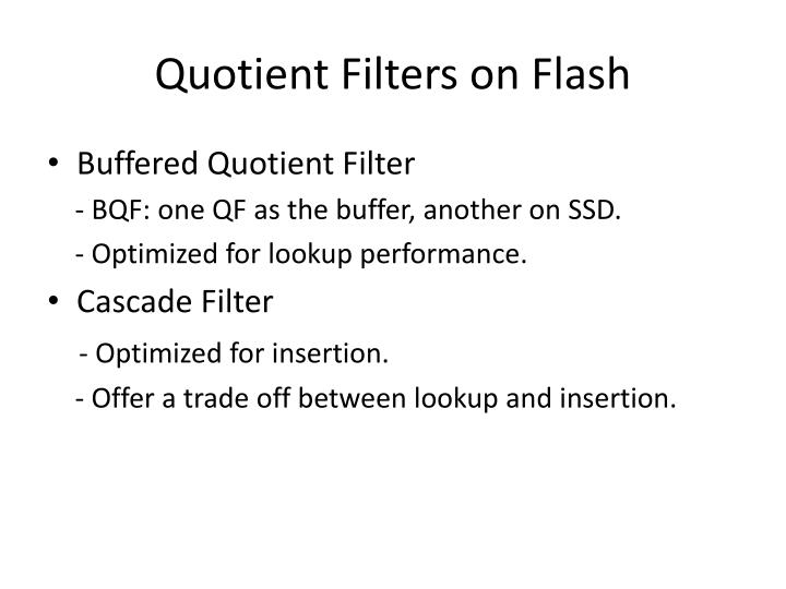Quotient Filters on Flash