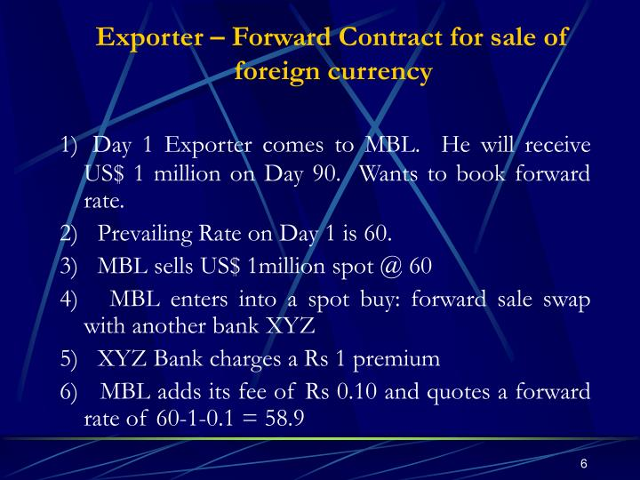 Exporter – Forward Contract for sale of foreign currency