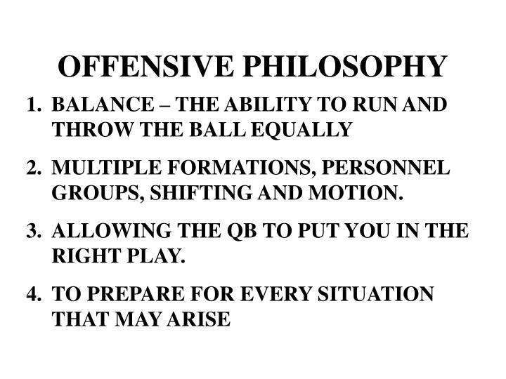 offensive philosophy n.