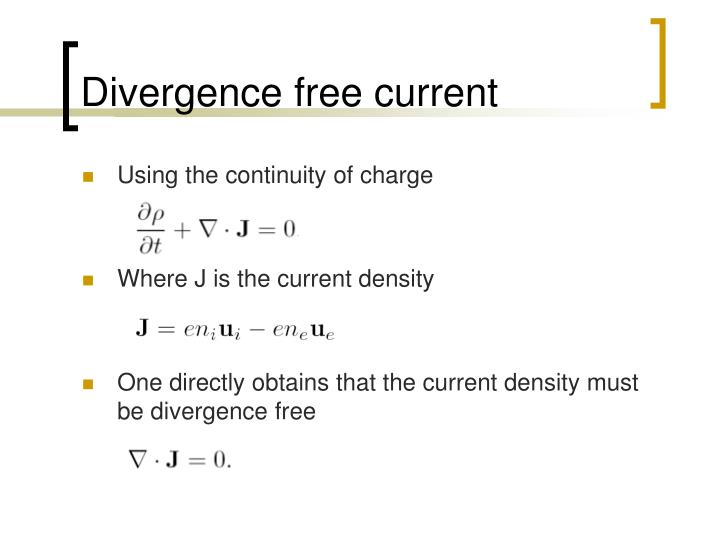 Divergence free current
