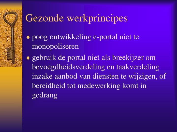 Gezonde werkprincipes