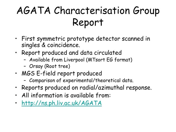 agata characterisation group report n.