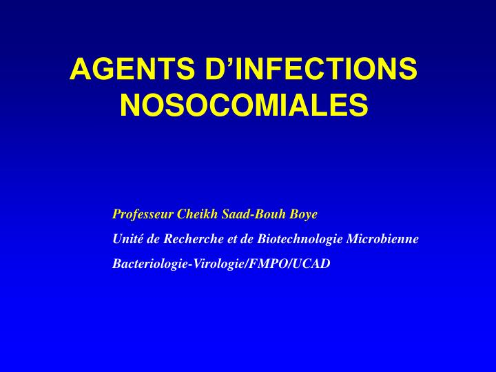 agents d infections nosocomiales