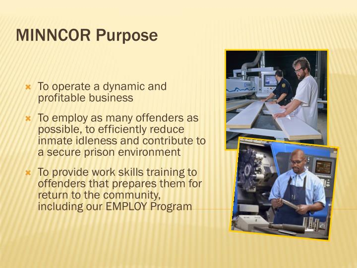 Minncor purpose