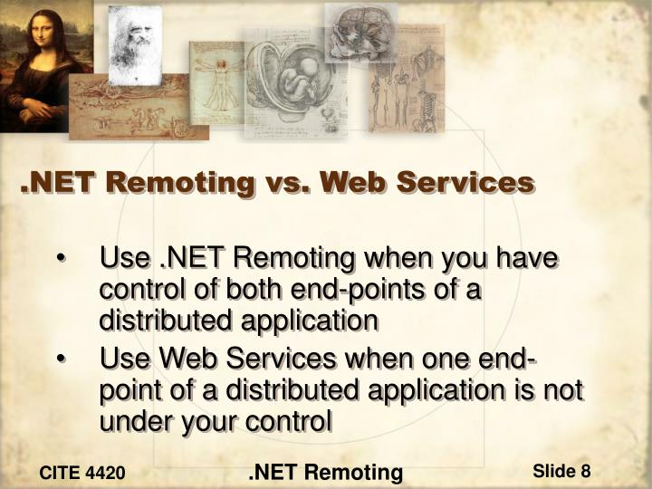 .NET Remoting vs. Web Services