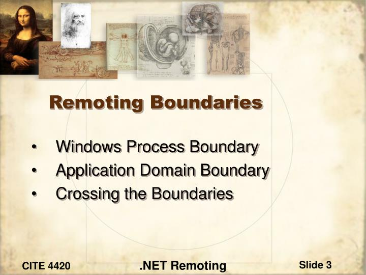 Remoting boundaries