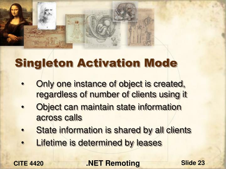 Singleton Activation Mode