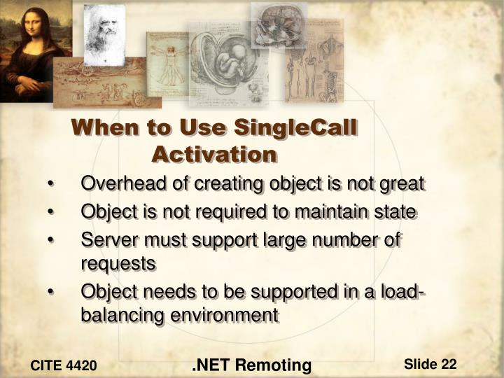 When to Use SingleCall Activation