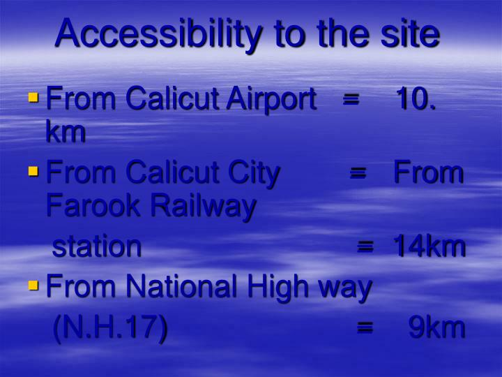 Accessibility to the site