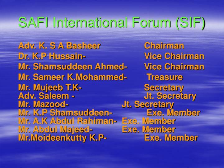 SAFI International Forum (SIF)