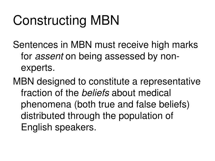 Constructing MBN