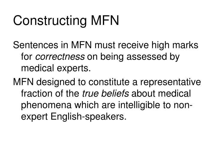 Constructing MFN