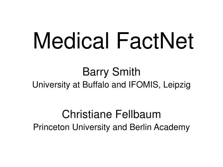 Medical factnet