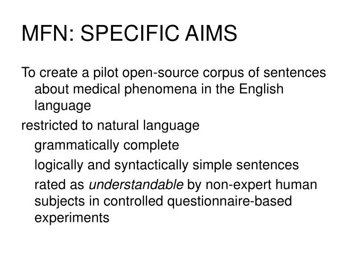 MFN: SPECIFIC AIMS