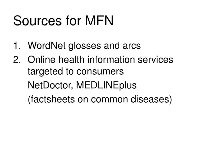 Sources for MFN