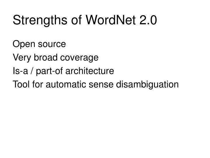 Strengths of WordNet 2.0