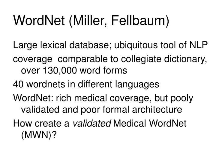 WordNet (Miller, Fellbaum)