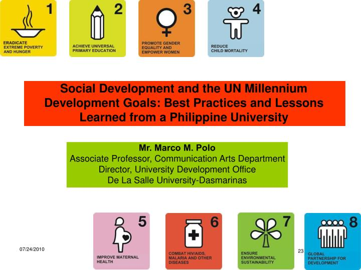 Social Development and the UN Millennium Development Goals: Best Practices and Lessons Learned from a Philippine University