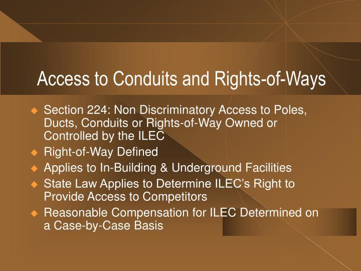 Access to Conduits and Rights-of-Ways