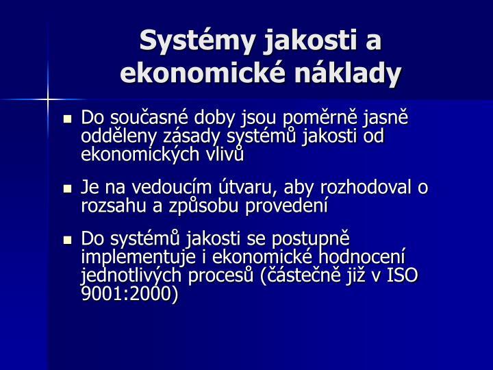 Systémy jakosti a ekonomické náklady