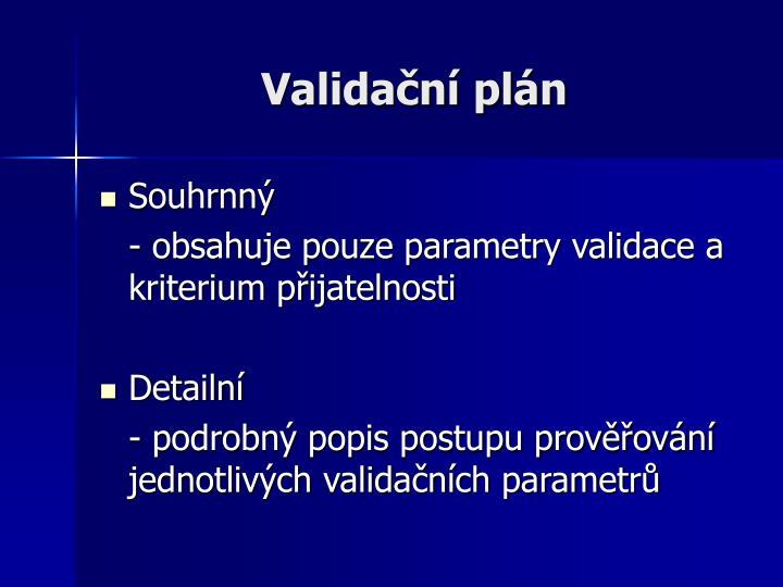 Validační plán