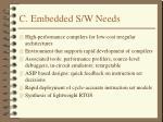 c embedded s w needs