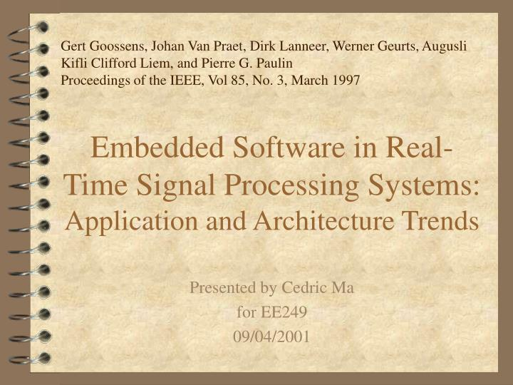 embedded software in real time signal processing systems application and architecture trends n.