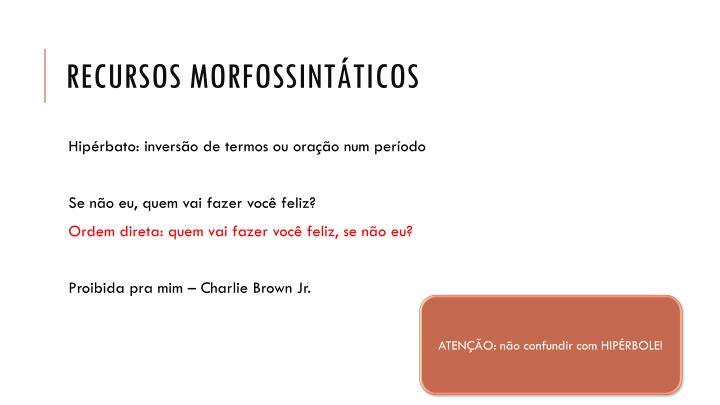 Recursos morfossintáticos