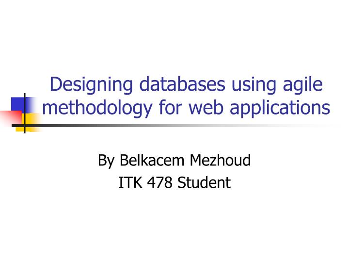 designing databases using agile methodology for web applications n.