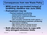 consequences from new waste policy