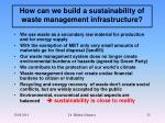 how can we build a sustainability of waste management infrastructure