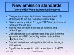 new emission standards later the eu waste incineration directive