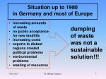 situation up to 1980 in germany and most of europe