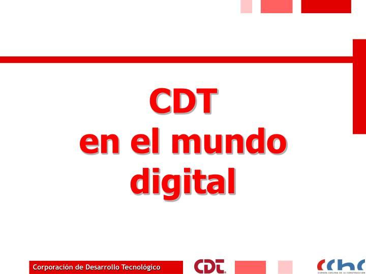 Cdt en el mundo digital