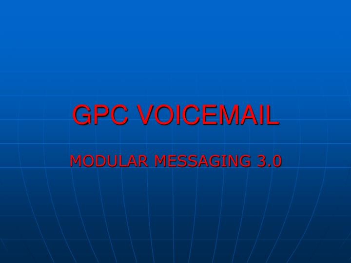 Gpc voicemail