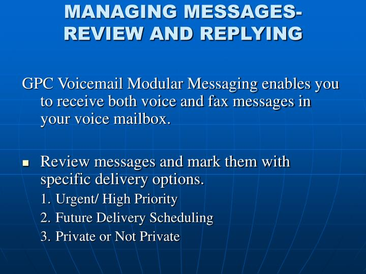 MANAGING MESSAGES-