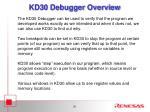 kd30 debugger overview