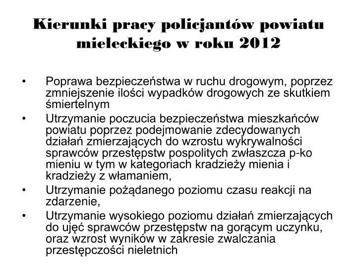 Kierunki pracy policjant w powiatu mieleckiego w roku 2012