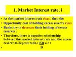 1 market interest rate i