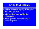 1 the central bank
