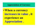 appreciation of currency