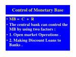 control of monetary base